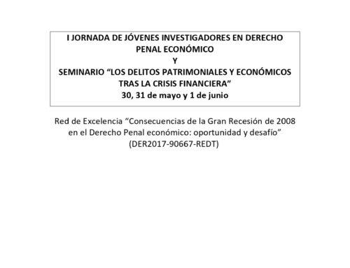 """Seminario """"Los delitos patrimoniales y económicos tras la crisis financiera"""""""